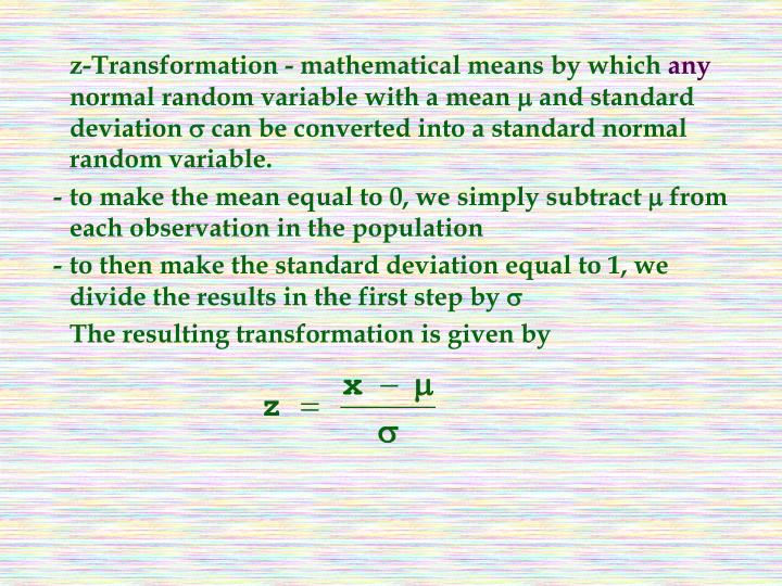 z-Transformation - mathematical means by which