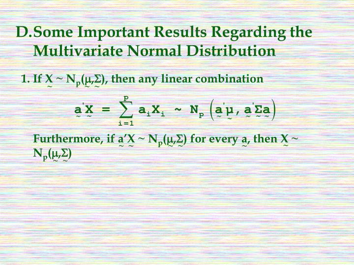 D.Some Important Results Regarding the Multivariate Normal Distribution