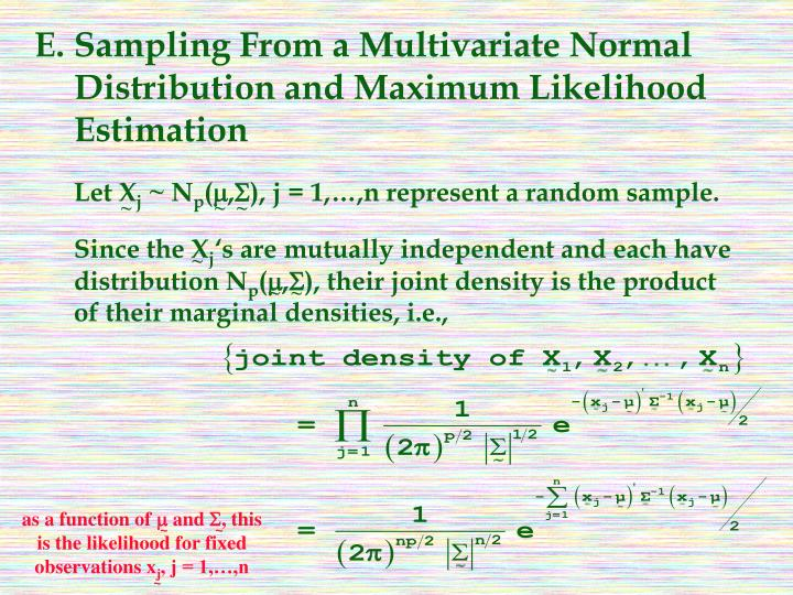 E.Sampling From a Multivariate Normal Distribution and Maximum Likelihood Estimation