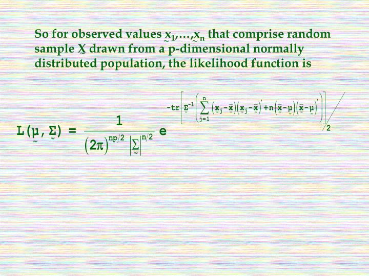 So for observed values x