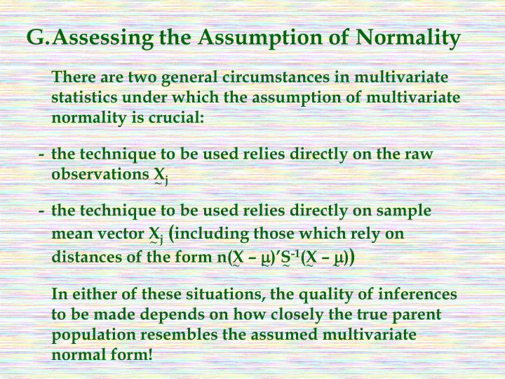 G.Assessing the Assumption of Normality