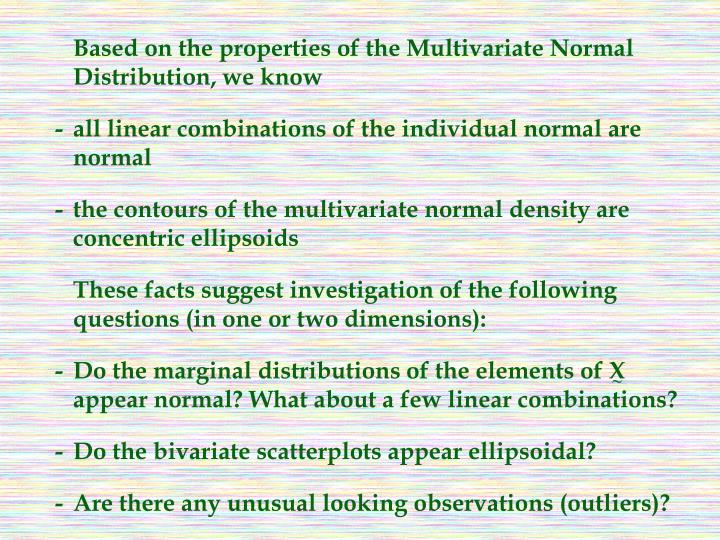 Based on the properties of the Multivariate Normal Distribution, we know