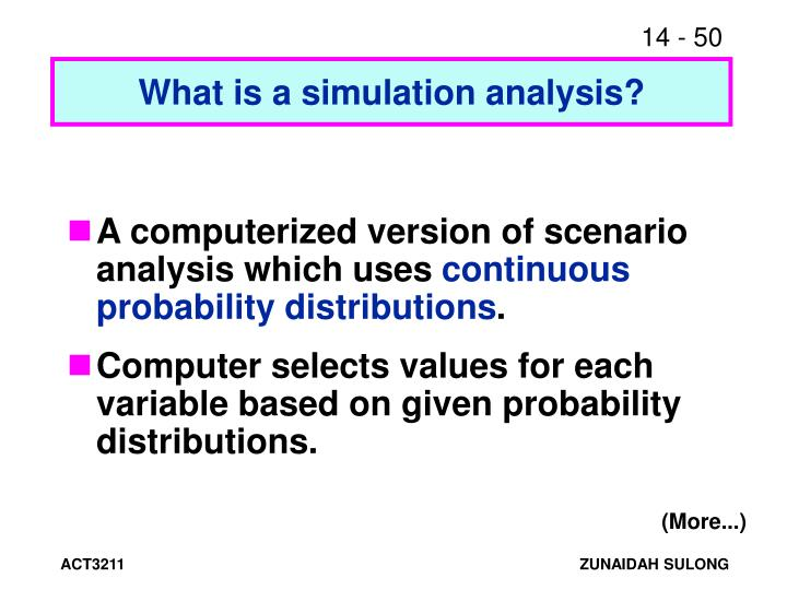 What is a simulation analysis?