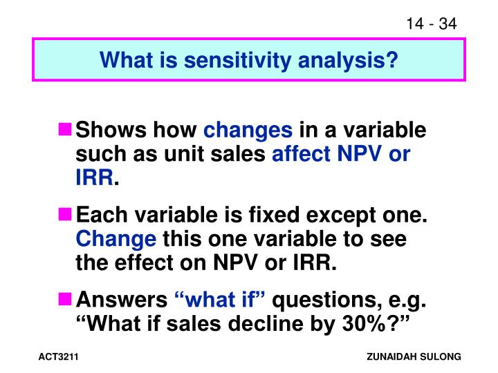 What is sensitivity analysis?