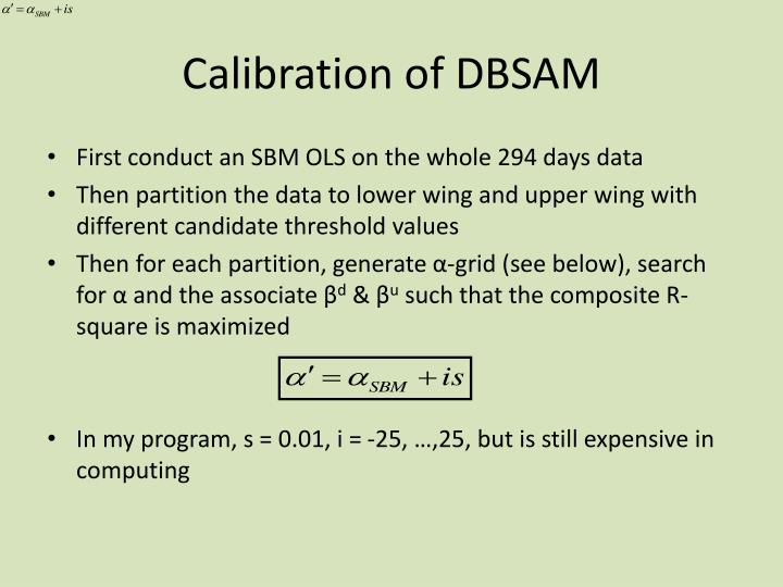Calibration of DBSAM