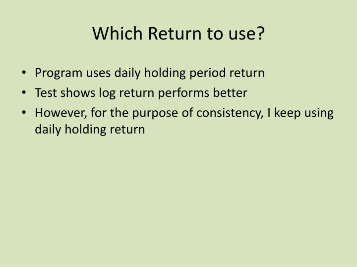 Which Return to use?