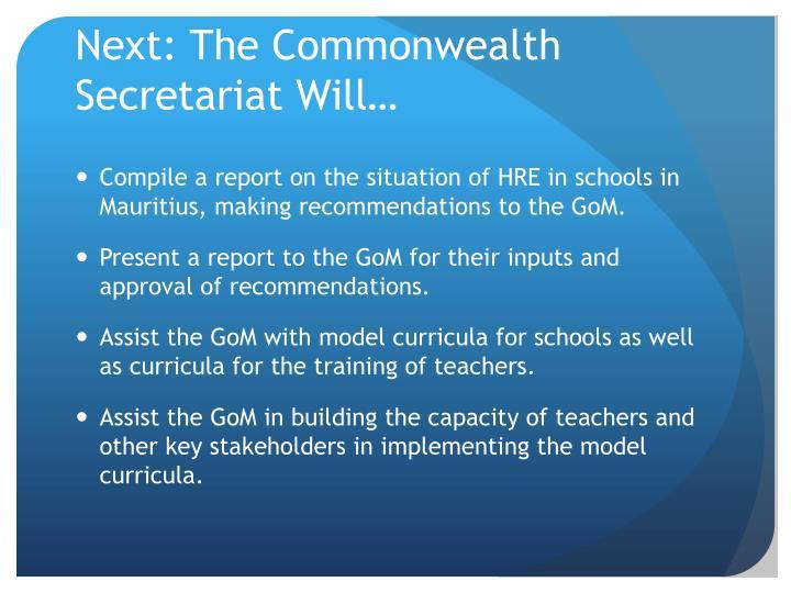 Next: The Commonwealth Secretariat Will…