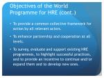 objectives of the world programme for hre cont