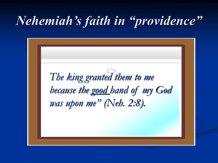 "Nehemiah's faith in ""providence"""