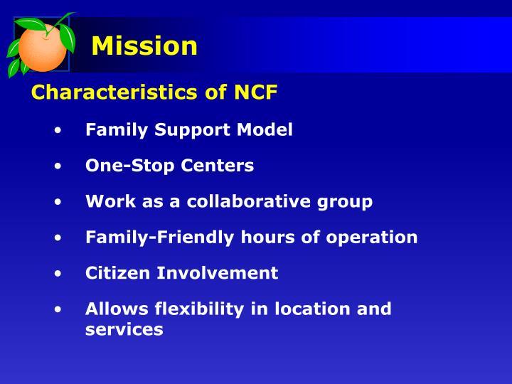 Characteristics of NCF