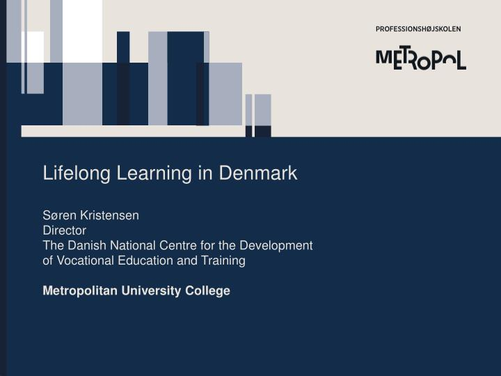 Lifelong Learning in Denmark