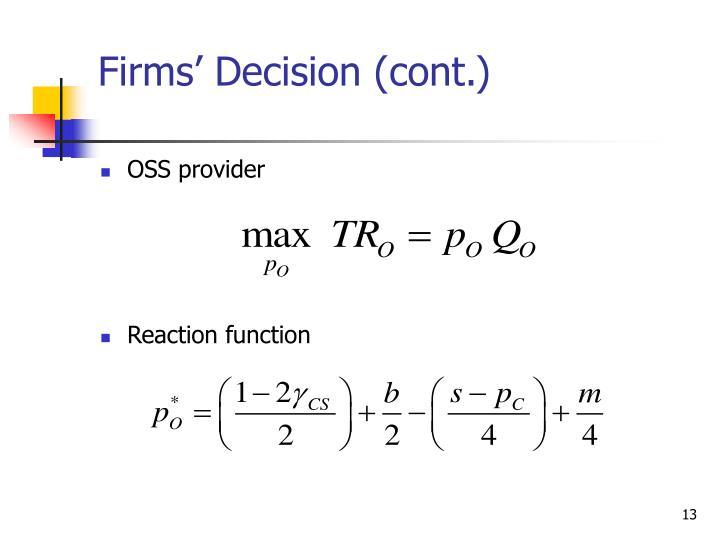 Firms' Decision (cont.)