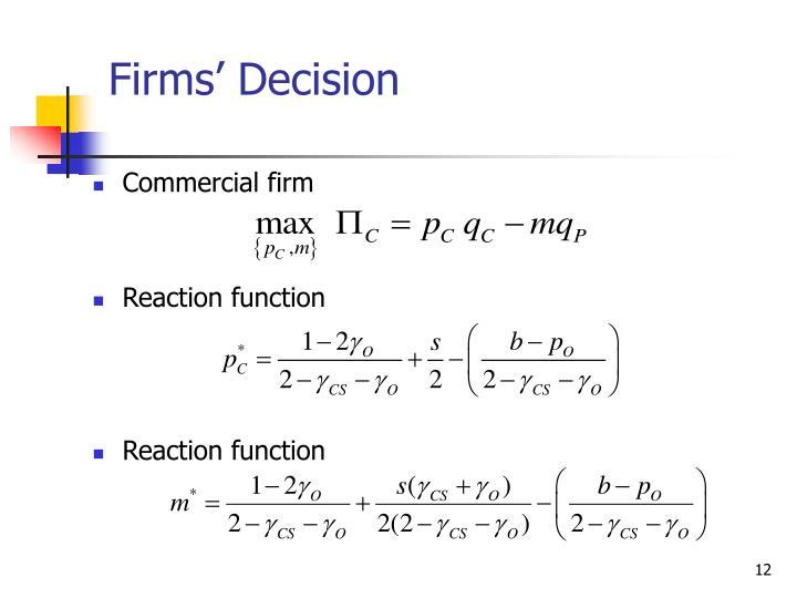 Firms' Decision