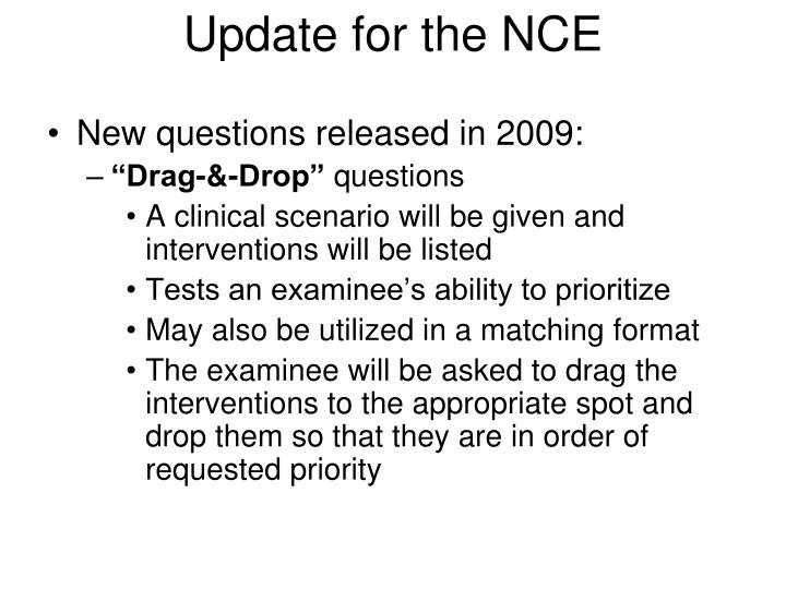 Update for the NCE