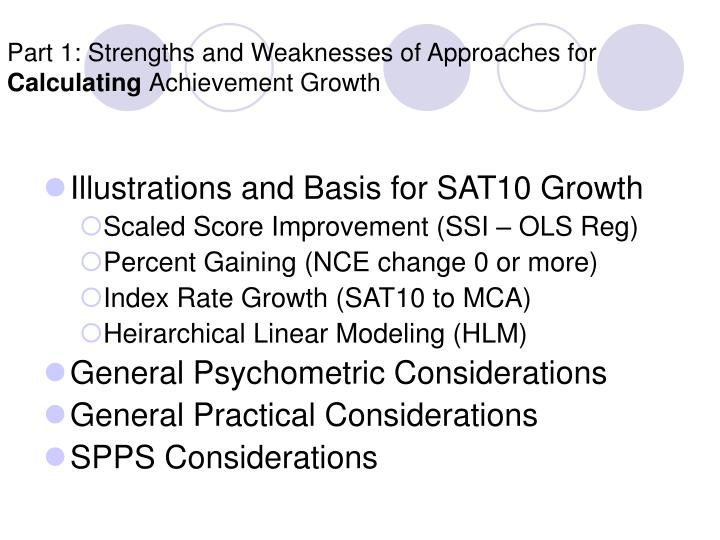 Part 1: Strengths and Weaknesses of Approaches for