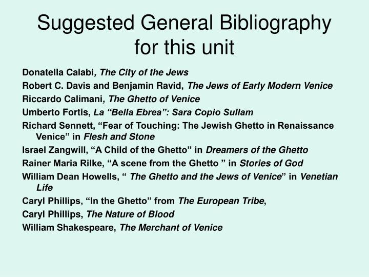Suggested General Bibliography for this unit