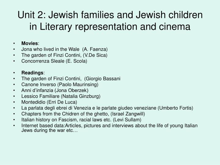 Unit 2: Jewish families and Jewish children in Literary representation and cinema