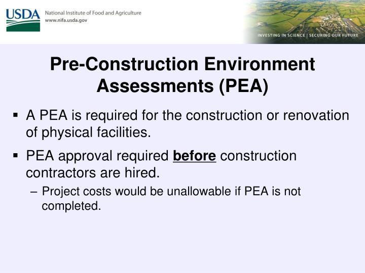 Pre-Construction Environment Assessments (PEA)