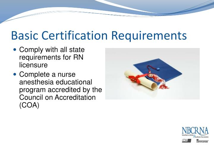 Basic Certification Requirements