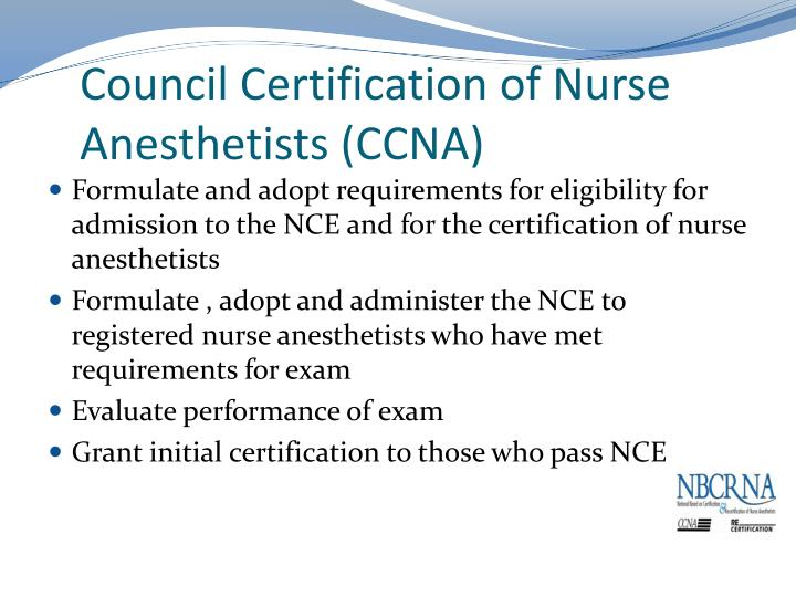 Council Certification of Nurse Anesthetists (CCNA)