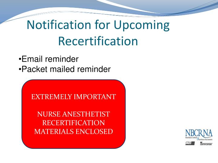 Notification for Upcoming Recertification