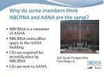 why do some members think nbcrna and aana are the same
