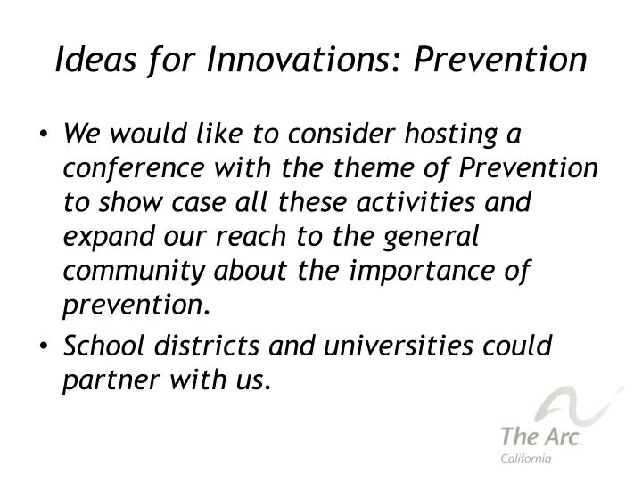 Ideas for Innovations: Prevention