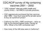 cdc acip survey of hg containing vaccines 2001 20021