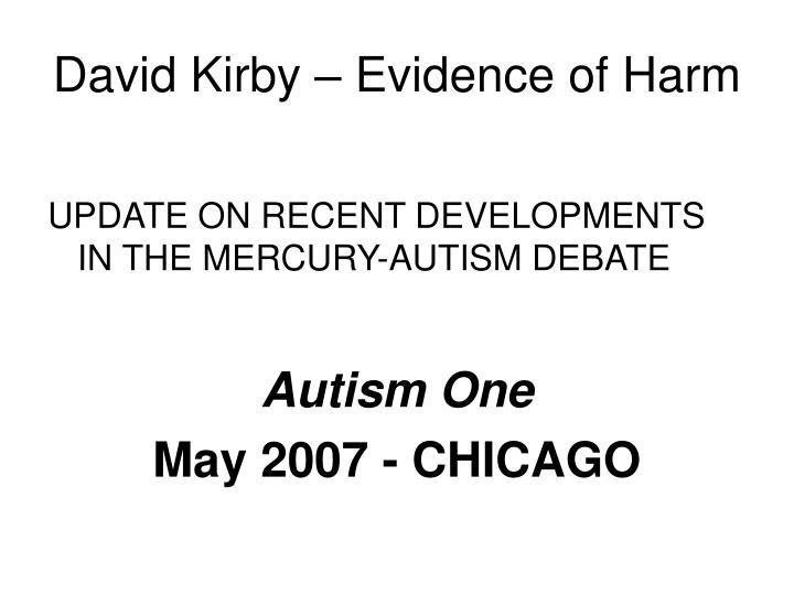 David Kirby – Evidence of Harm