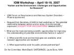 iom workshop april 18 19 2007 autism and the environment challenges and opportunities for research