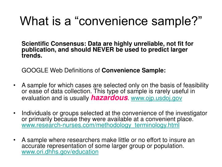 """What is a """"convenience sample?"""""""