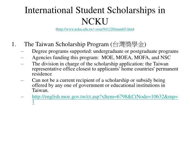 international student scholarships in ncku http www ncku edu tw ooia 941220 main03 htm