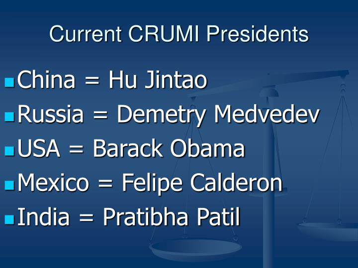 Current CRUMI Presidents