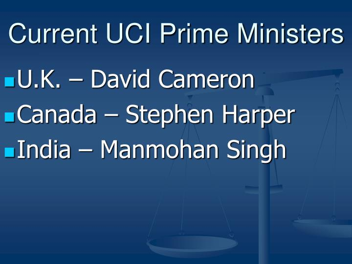 Current UCI Prime Ministers