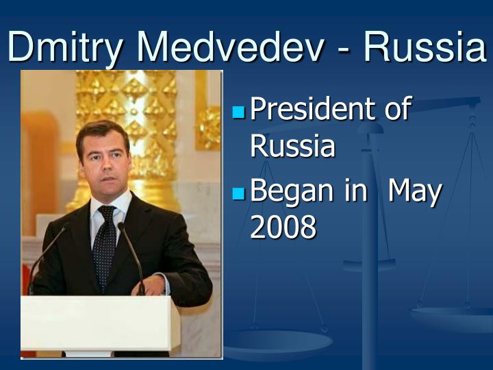 Dmitry Medvedev - Russia