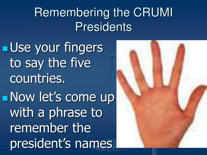 Remembering the CRUMI Presidents