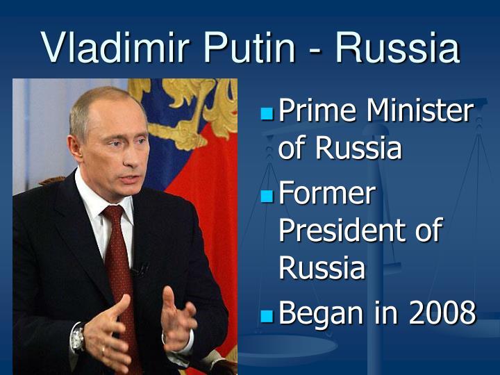 Vladimir Putin - Russia