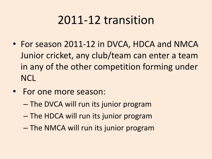 2011-12 transition