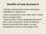 benefits of new structure ii