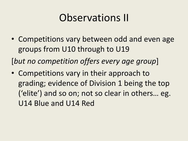 Observations II