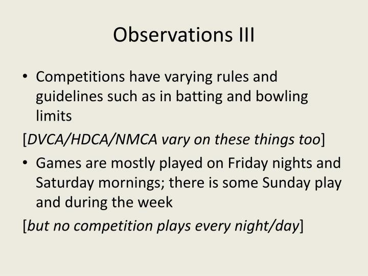 Observations III