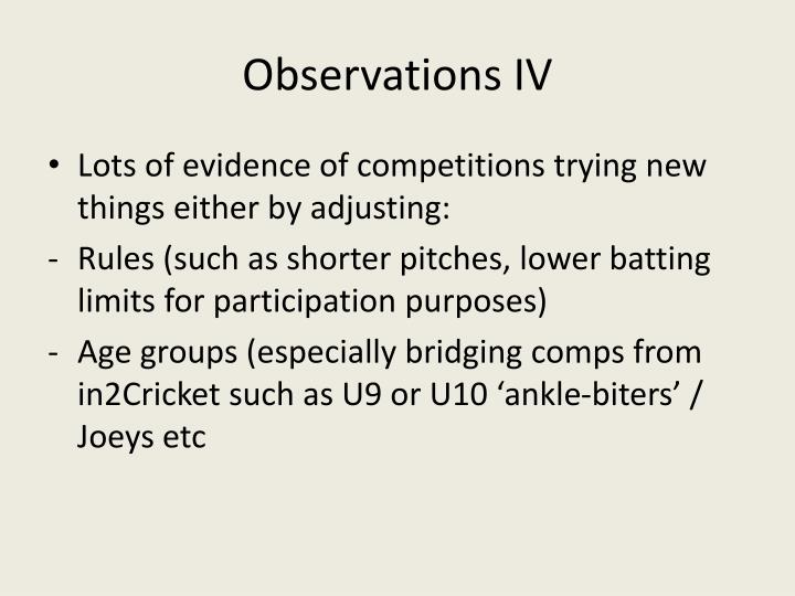 Observations IV