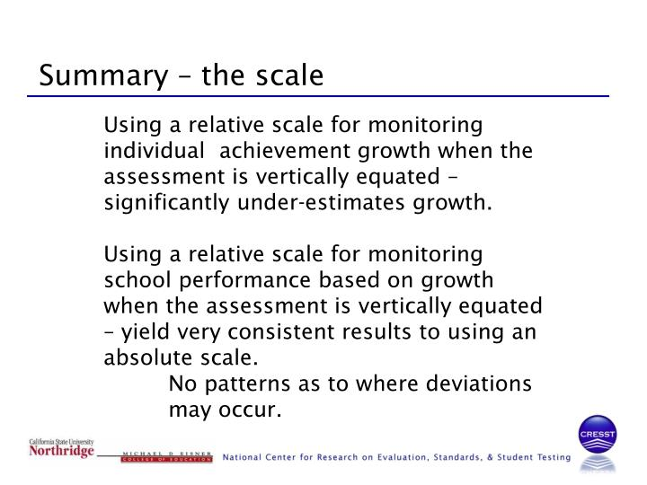 Summary – the scale