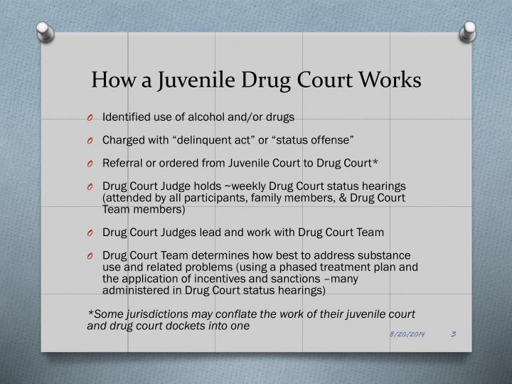 How a Juvenile Drug Court Works
