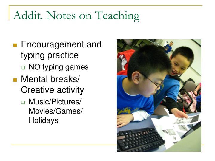 Addit. Notes on Teaching