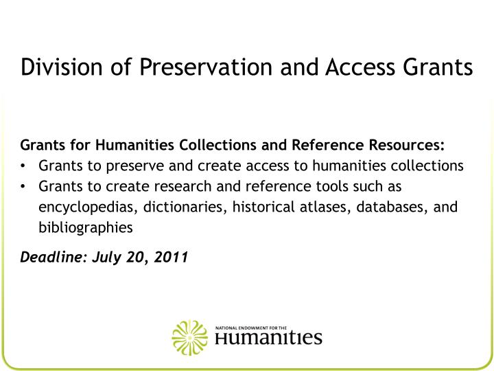 Division of Preservation and Access Grants