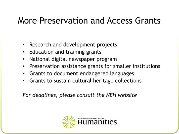 More Preservation and Access Grants