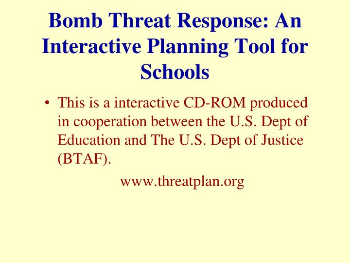 Bomb Threat Response: An Interactive Planning Tool for Schools