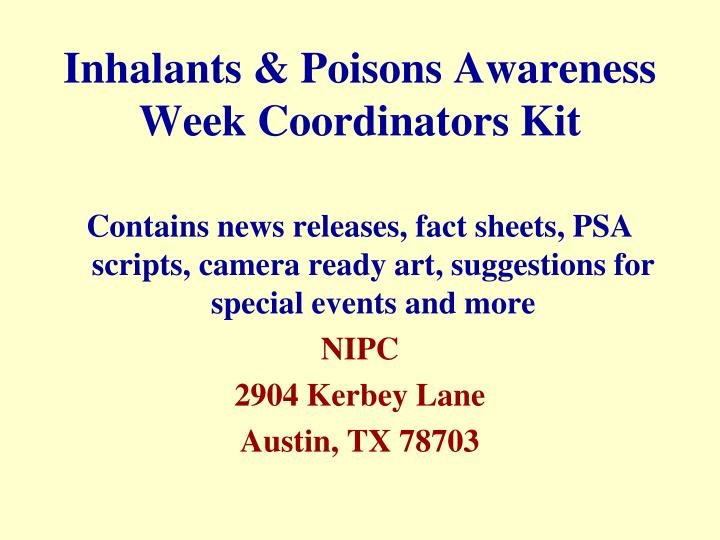 Inhalants & Poisons Awareness Week Coordinators Kit