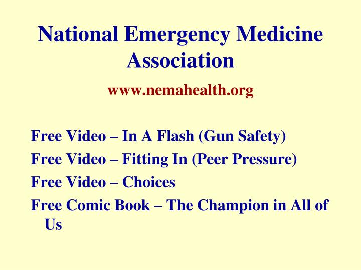 National Emergency Medicine        Association